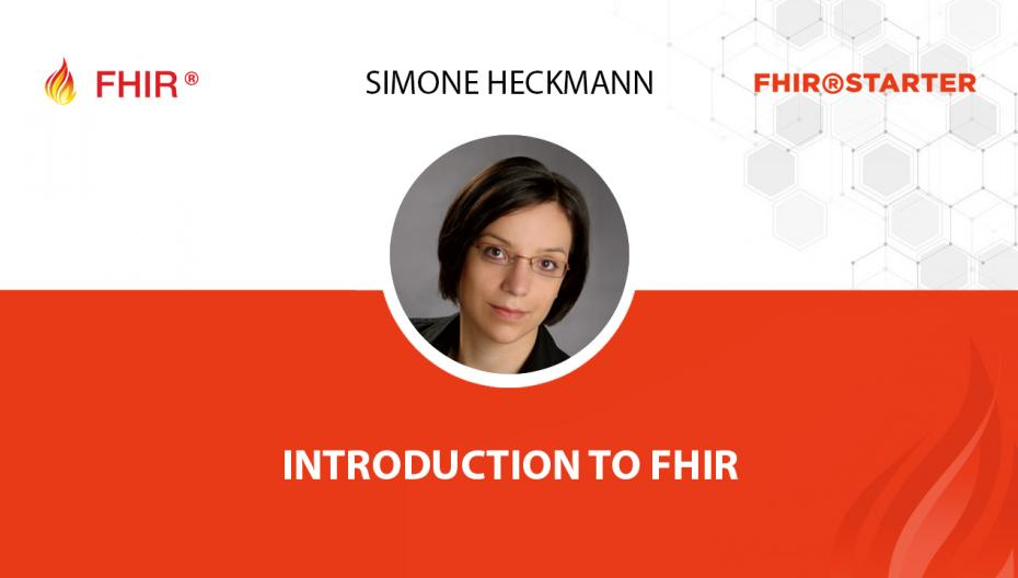 Simone Heckmann - Introduction to FHIR