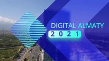 Международный форум «Digital Almaty 2021 –  Цифровая перезагрузка: рывок в новую реальность»